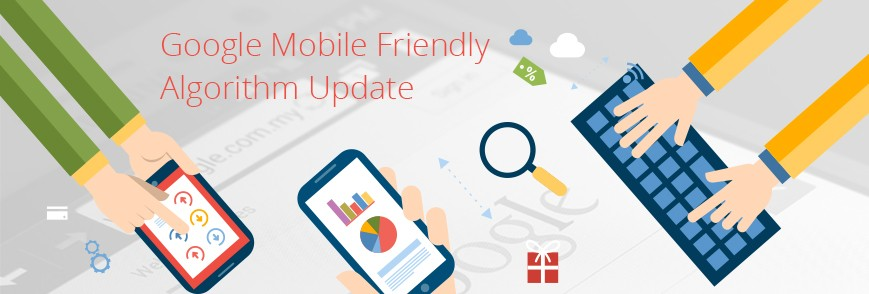 Mobile Friendly Algorithm Update