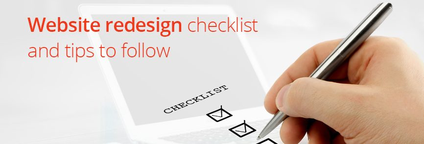 Website Redesign Checklist & Tips to Follow