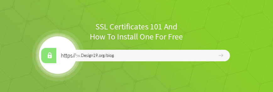 SSL Certificates 101 - how to install one for free!